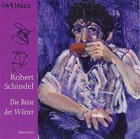 Die Reise der Wörter, Robert Schindel