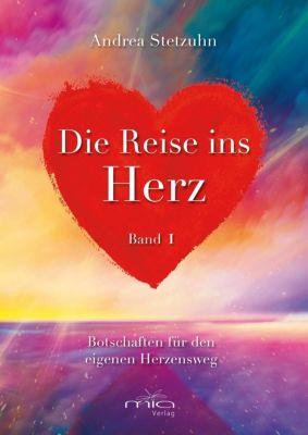 Die Reise ins Herz - Andrea Stetzuhn pdf epub