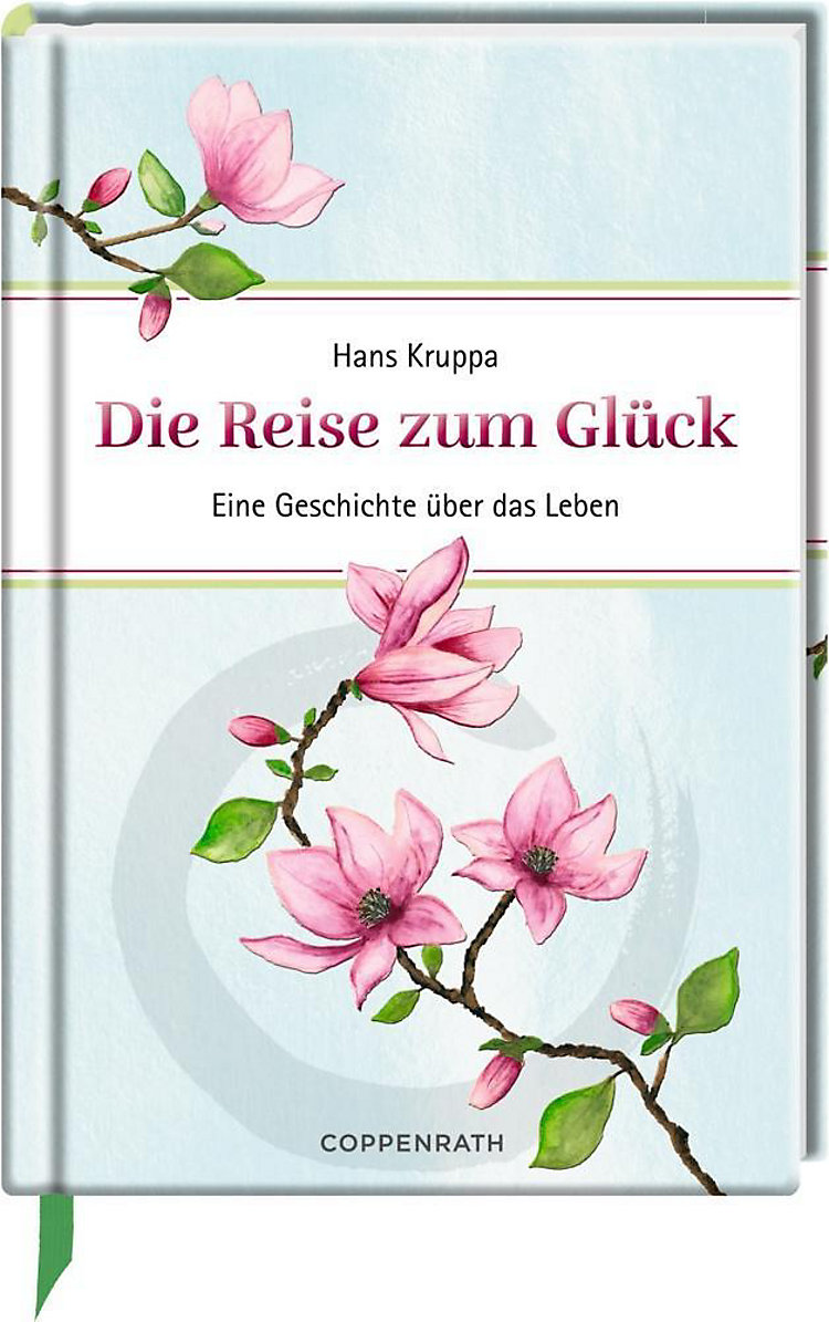 Die Reise Zum Glück Buch Von Hans Kruppa Versandkostenfrei