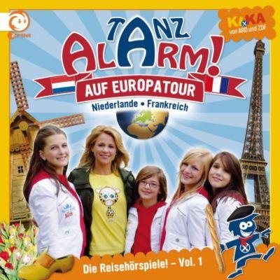 Die Reisehörspiele: KI.KA Tanzalarm in Europa: Die Reisehörspiele Vol. 1 - Frankreich & die Niederlande