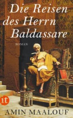 Die Reisen des Herrn Baldassare, Amin Maalouf