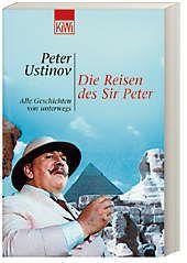 Die Reisen des Sir Peter - Peter, Sir Ustinov |
