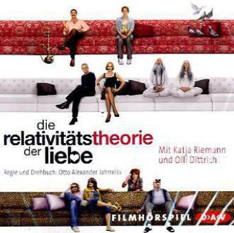 Die Relativitätstheorie der Liebe, 1 Audio-CD, Katja Riemann