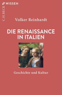 Die Renaissance in Italien - Volker Reinhardt |