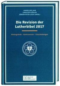 Die Revision der Lutherbibel 2017
