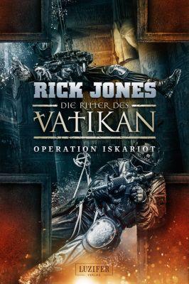 Die Ritter des Vatikan: Die Ritter des Vatikan 3: Operation Iskariot, Rick Jones