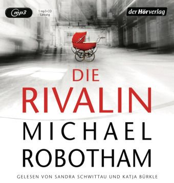 Die Rivalin, 1 MP3-CD, Michael Robotham