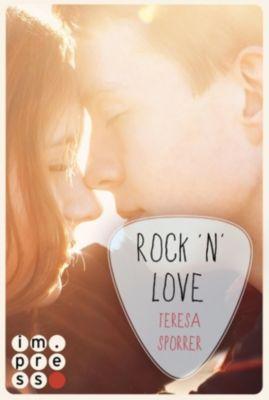 Die Rockstar-Reihe: Rock'n'Love (Ein Rockstar-Roman) (Die Rockstar-Reihe ), Teresa Sporrer