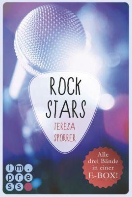 Die Rockstar-Reihe: ROCKSTARS. Band 1-3 in einer E-Box! (Die Rockstar-Reihe ), Teresa Sporrer