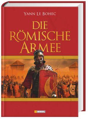 Die Römische Armee, Yann Le Bohec