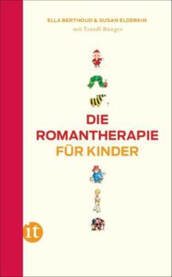 Die Romantherapie für Kinder, Ella Berthoud, Susan Elderkin, Traudl Bünger