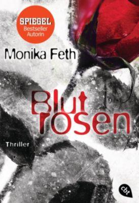 Die Romy-Thriller: Blutrosen, Monika Feth