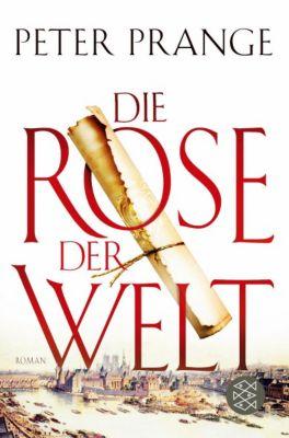 Die Rose der Welt, Peter Prange