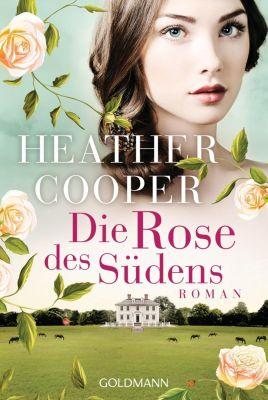 Die Rose des Südens - Heather Cooper |