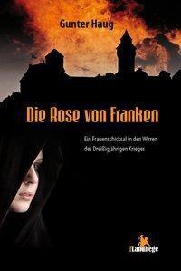 Die Rose von Franken - Gunter Haug pdf epub