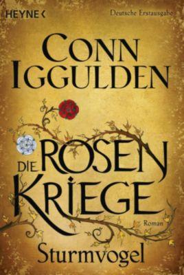 Die Rosenkriege Band 1: Sturmvogel, Conn Iggulden