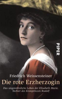 Die rote Erzherzogin, Friedrich Weissensteiner