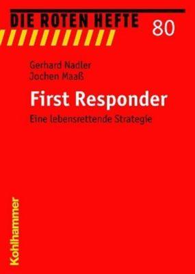 Die Roten Hefte: Bd.80 First Responder, Gerhard Nadler, Jochen Maaß