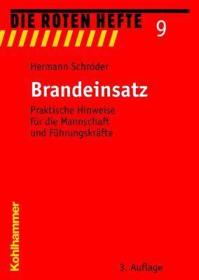 Die Roten Hefte: Nr.9 Brandeinsatz, Hermann Schröder