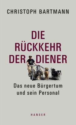 Die Rückkehr der Diener, Christoph Bartmann