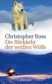 Die Rückkehr der weißen Wölfe, Christopher Ross