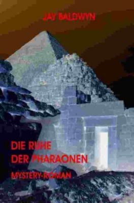 Die Ruhe der Pharaonen, Jay Baldwyn