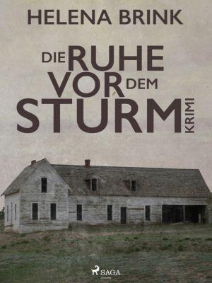 Die Ruhe vor dem Sturm, Helena Brink
