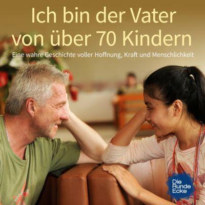 Die Runde Ecke: Ich bin der Vater von über 70 Kindern, Lothar Baltrusch