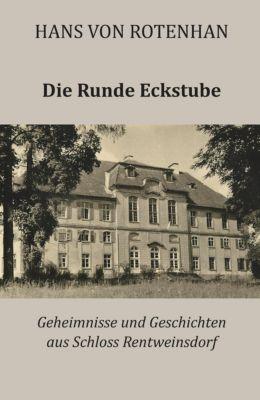 Die Runde Eckstube - Hans von Rotenhan pdf epub