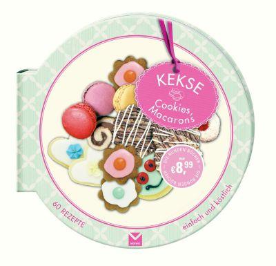 Die runden Bücher: Kekse, Cookies, Macarons - Carla Bardi pdf epub