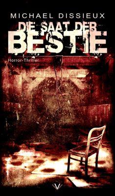Die Saat der Bestie, Michael Dissieux