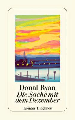 Die Sache mit dem Dezember - Donal Ryan |