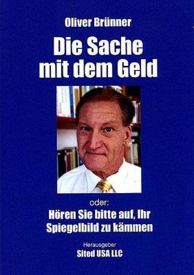 Die Sache mit dem Geld - Oliver Brünner |
