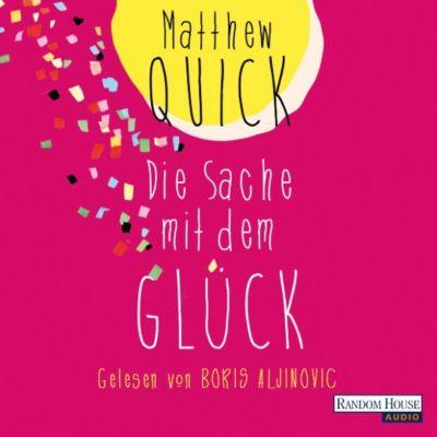 Die Sache mit dem Glück, Matthew Quick