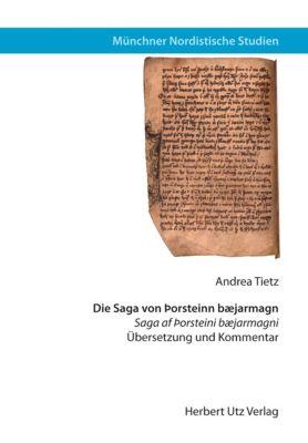 Die Saga von Þorsteinn bæjarmagn, Andrea Tietz