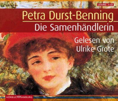 Die Samenhändlerin, 5 Audio-CDs (Sonderausgabe), Petra Durst-Benning
