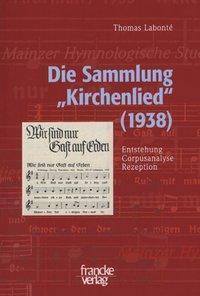 Die Sammlung Kirchenlied (1938), Thomas Labonté