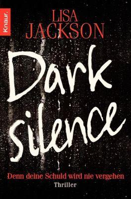 Die San-Francisco-Reihe: Dark Silence, Lisa Jackson