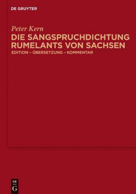 Die Sangspruchdichtung Rumelants von Sachsen