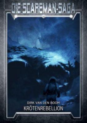 Die Scareman-Saga - Krötenrebellion - Dirk van den Boom pdf epub