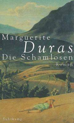 Die Schamlosen - Marguerite Duras |