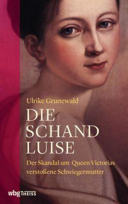 Die Schand-Luise - Ulrike Grunewald |