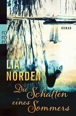 Die Schatten eines Sommers, Lia Norden
