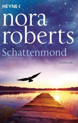 Die Schatten-Trilogie: Schattenmond, Nora Roberts
