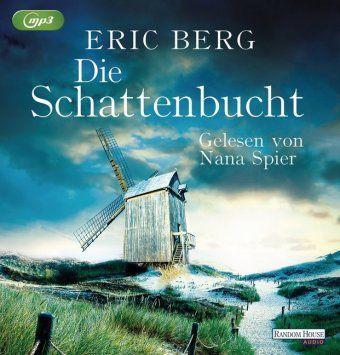 Die Schattenbucht, 1 MP3-CD, Eric Berg