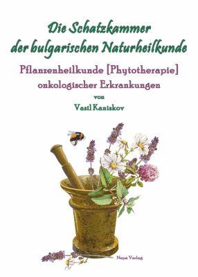 Die Schatzkammer der bulgarischen Naturheilkunde, Vasil Kaniskov
