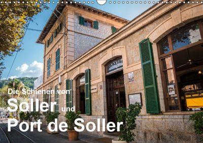 Die Schienen von Soller und Port de Soller (Wandkalender 2019 DIN A3 quer), Dirk Sulima