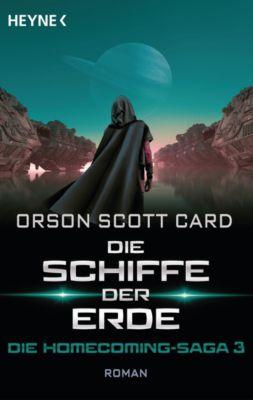 Die Schiffe der Erde - Die Homecoming-Saga 3, Orson Scott Card