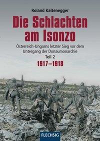 Die Schlachten am Isonzo - Roland Kaltenegger pdf epub