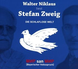 Die Schlaflose Welt.St.Zweig, Walter Niklaus